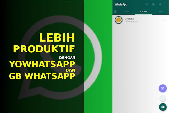 yowhatsapp dan gb whatsapp terbaru
