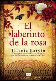 Reseña El laberinto de la rosa de Titania Hardie
