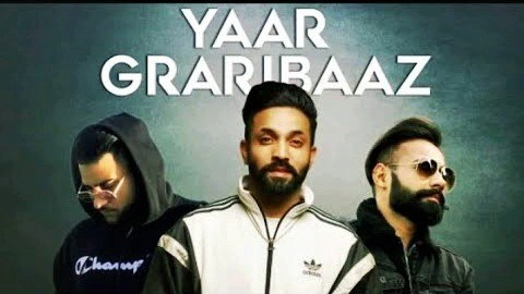 Yaar Graribaaz  Dilpreet Dhilon  new song