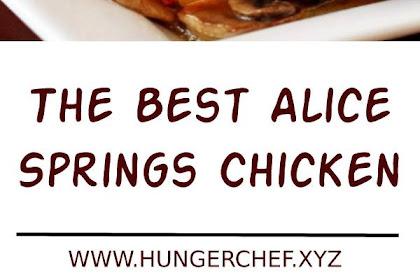 The Best Alice Springs Chicken Recipe