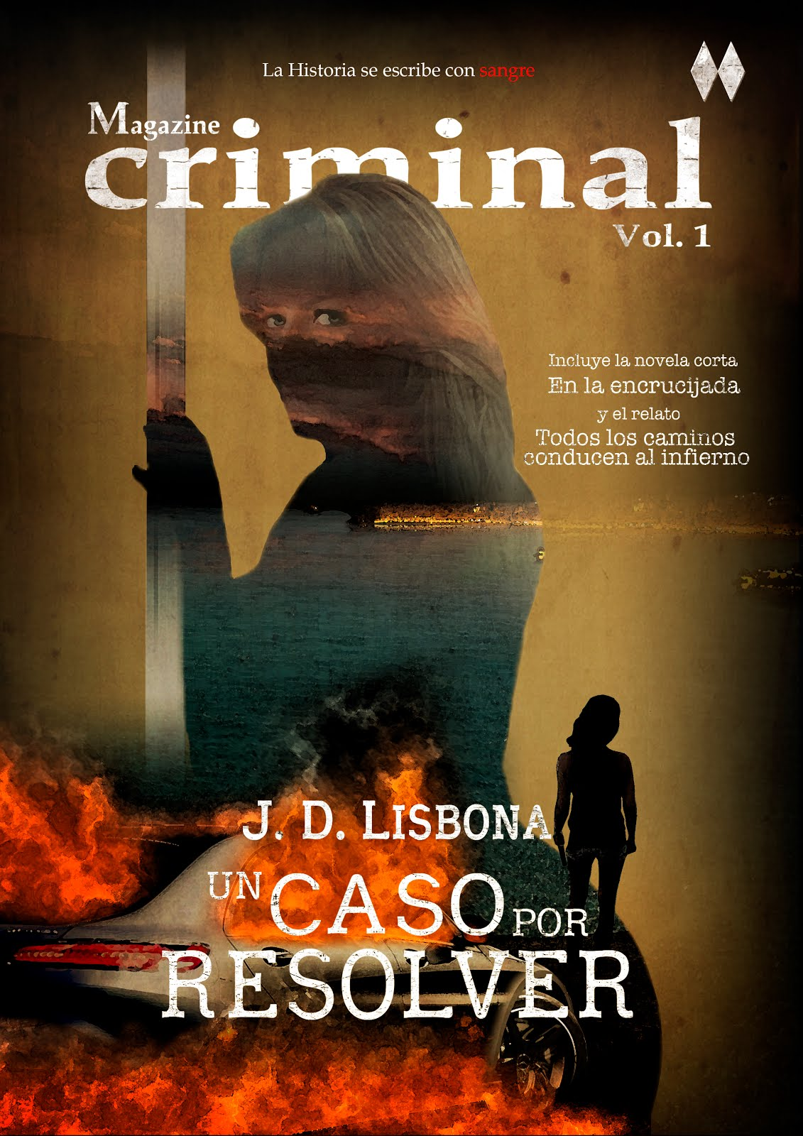 UN CASO POR RESOLVER (Magazine criminal. Vol. 1)