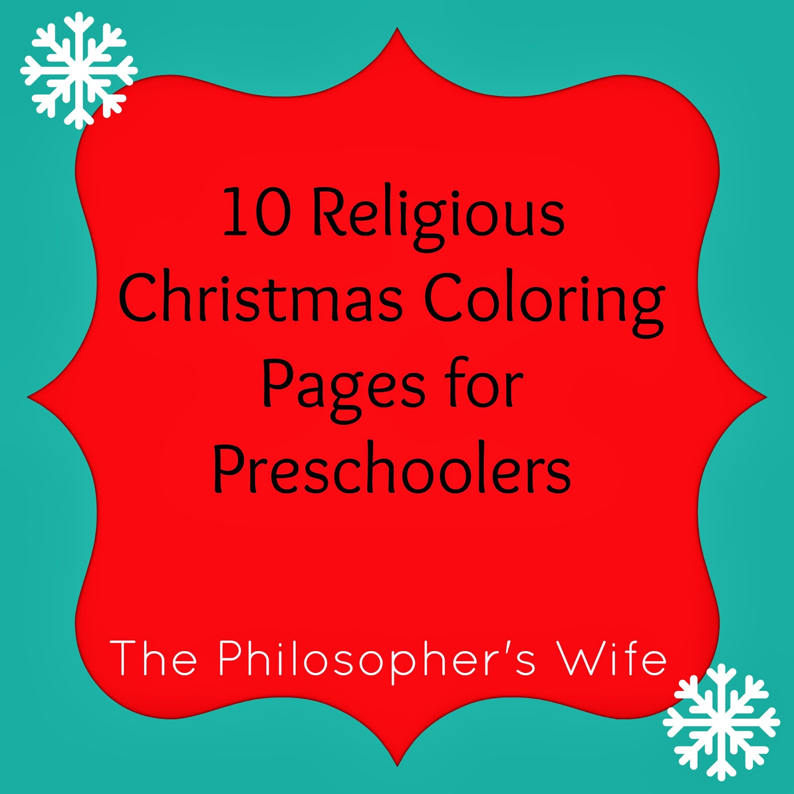 The Philosopher S Wife 10 Religious Christmas Coloring