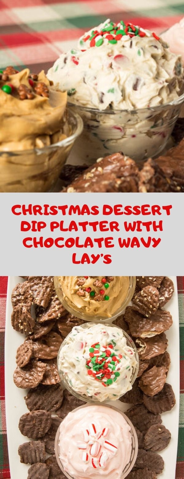 CHRISTMAS DESSERT DIP PLATTER WITH CHOCOLATE WAVY LAY'S #dessert #christmas