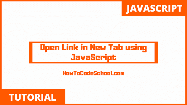 Open Link in New Tab using JavaScript