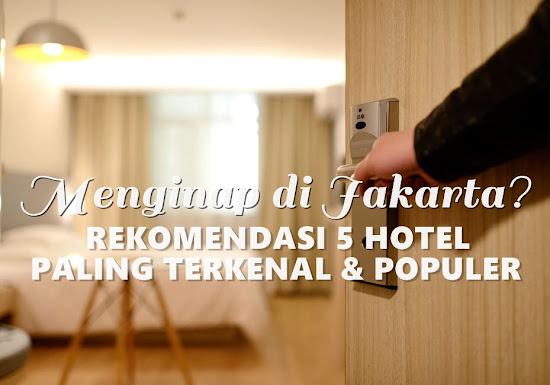 Rekomendasi Hotel di Jakarta