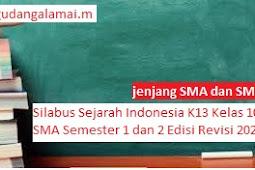 Silabus Sejarah Indonesia K13 Kelas 10 SMA Semester 1 dan 2 Edisi Revisi 2020