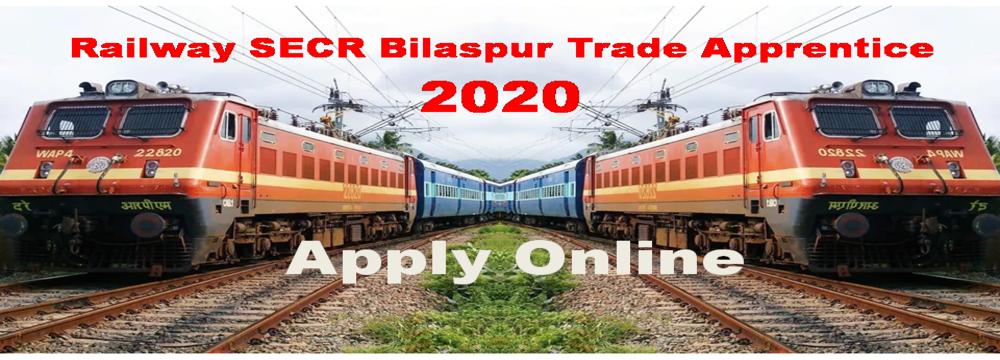 Railway SECR Bilaspur Trade Apprentice Recruitment 2020, applyforjobs.in applyforjobs