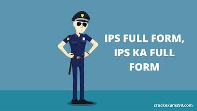 IPS Full Form, IPS Ka Full Form