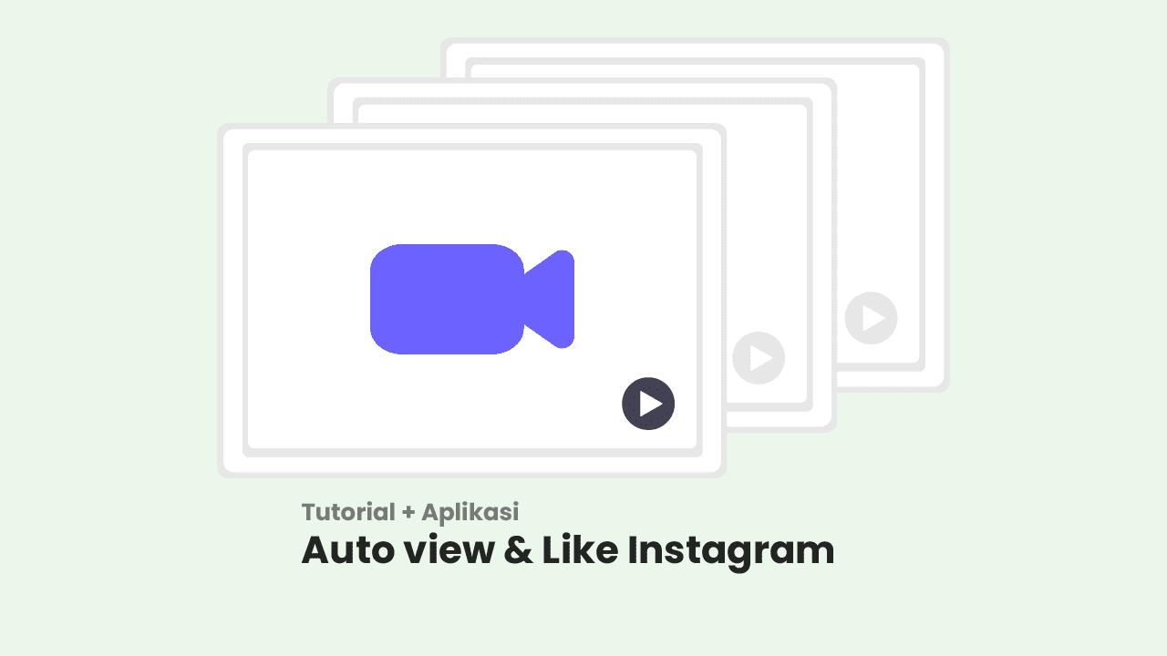 Auto view video instagram Terbaru