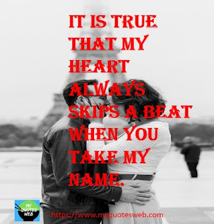 It is true that my heart | love quotes