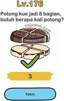 potong kue jadi 8 bagian butuh berapa kali potong brain out level 176