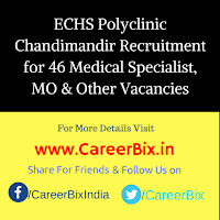 ECHS Polyclinic Chandimandir Recruitment for 46 Medical Specialist, MO, Lab Tech, Asst, Driver, Safaiwala, Pharmacist Vacancies