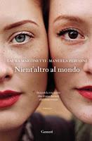 Nient'altro al mondo - Laura Marinetti e Manuela Perugini