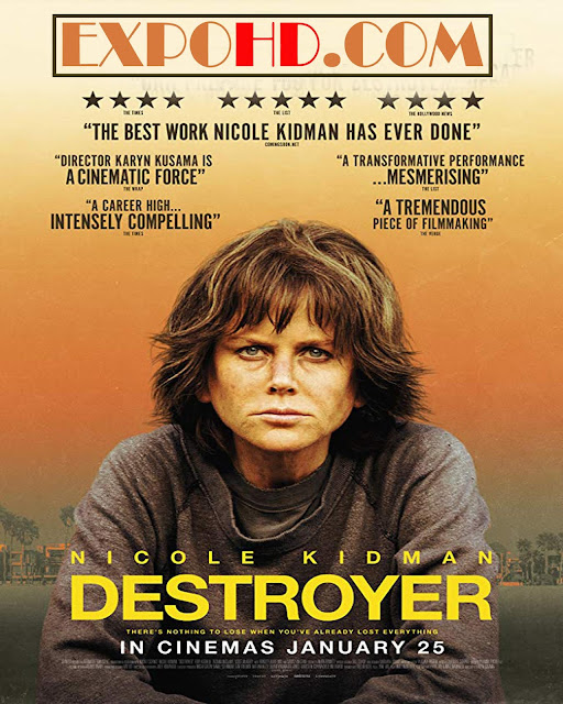 Destroyer 2018 IMDb 480p | BluRay 720p | Esub 1.3Gbs [Watch & Download Here] G.Drive