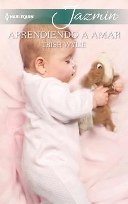 Trish Wylie - Aprendiendo A Amar