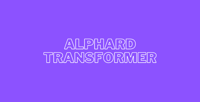 Alphard Transformer