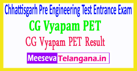 Chhattisgarh Pre Engineering Test CG Vyapam PET Result 2018