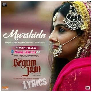 Murshida Lyrics Begum Jaan [2017]