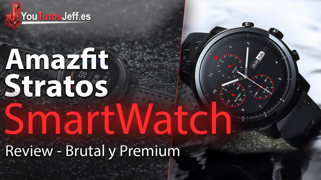 Amazfit Stratos Review Español - SmartWatch Brutal y Premium