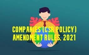 Companies-CSR-Policy-Amendment-Rules-2021