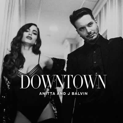 Anitta e J Balvin - Downtown