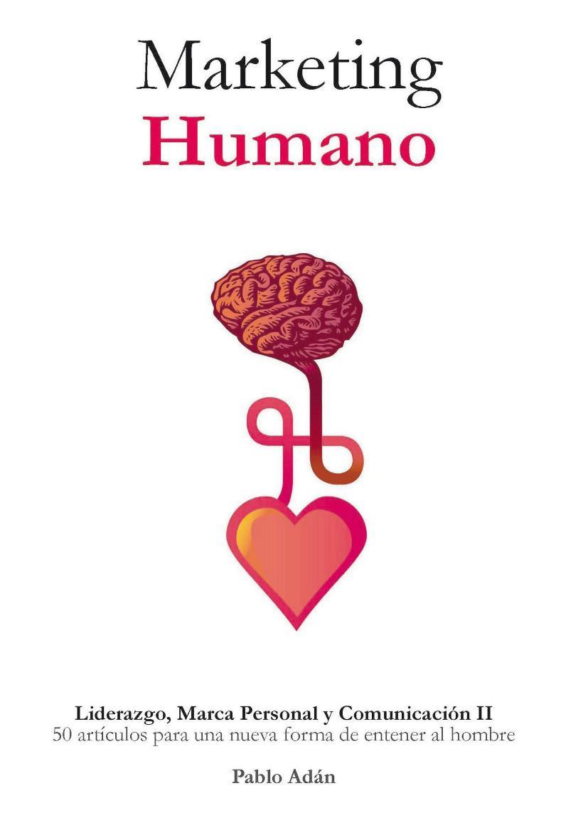 Marketing Humano – Pablo Adán