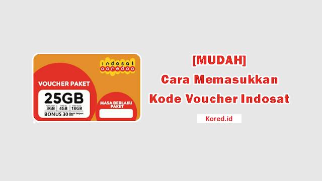Cara Memasukkan Kode Voucher Indosat Ooredoo Terbaru