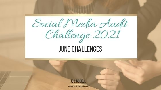 Social Media Audit Challenge: June Challenges