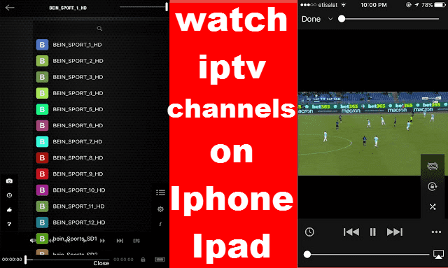 Best Way To Watch Iptv Channels On Iphone and Ipad 2018