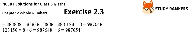 NCERT Solutions for Class 6 Maths Chapter 2 Whole Numbers Exercise 2.3 Part 3