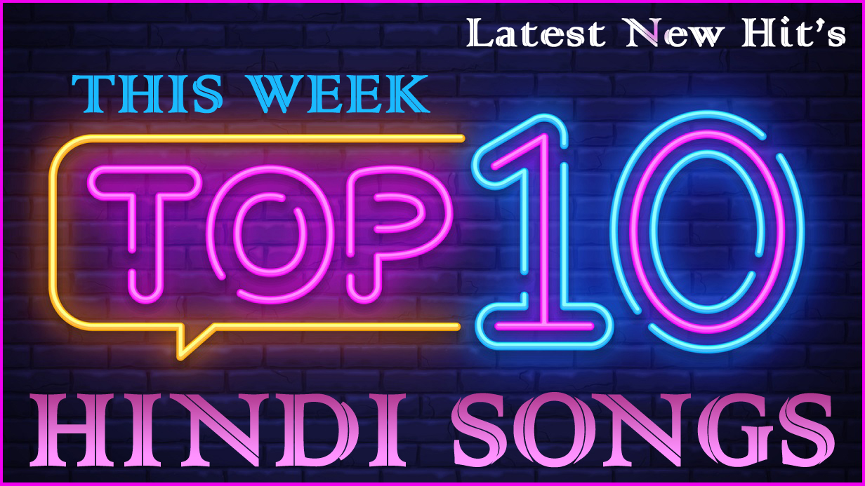 Top 10 Hindi Songs 2020 This Week List Of New Bollywood Music Top Music Songs 2020 2021 Download the latest hindi songs and bollywood songs for free at saavn.com. top 10 hindi songs 2020 this week