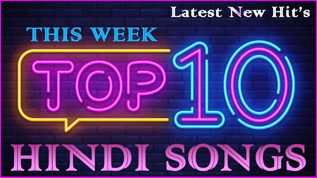 Top 10 Hindi Songs 2020 This Week | List of New Bollywood Music