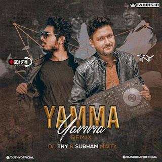 YAMMA YAMMA REMIX DJ TNY & SUBHAM MAITY
