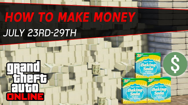 How To Make Money This Week (GTA 5 Money Guide) | July 23rd-29th