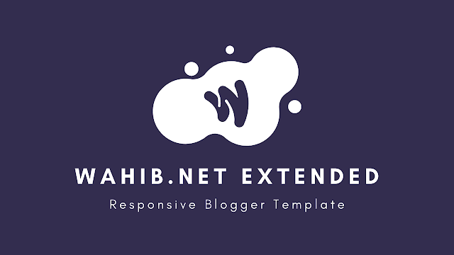 Wahib.NET Extended - Responsive Blogger Template