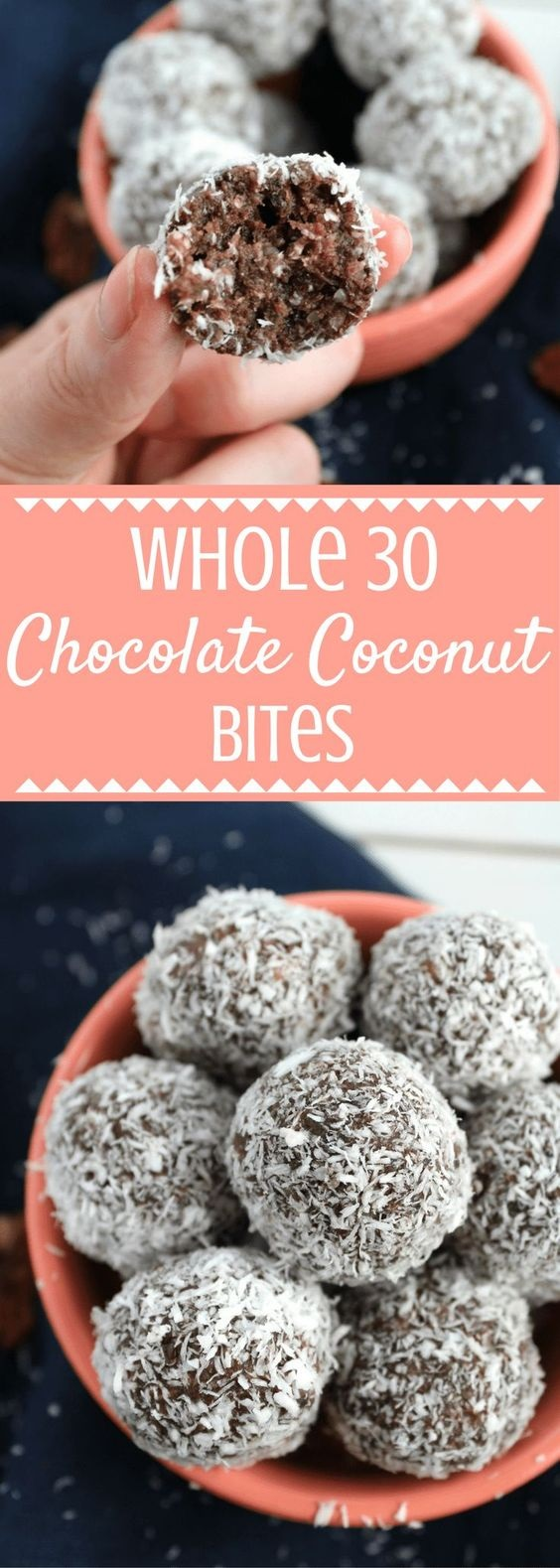 Whole 30 Chocolate Coconut Bites
