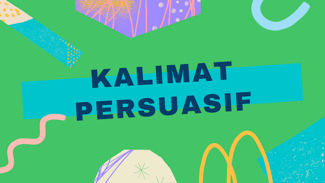 kalimat-persuasif