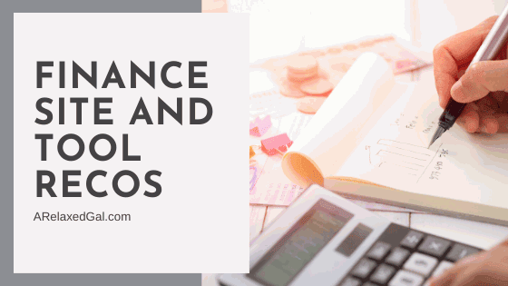 Finance site and tool recos | A Relaxed Gal
