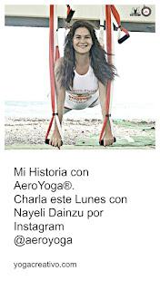 http://yogacreativo.blogspot.com/2020/05/charla-entrevista-nayeli-dainzu-rafael-martinez-mi-historia-con-aeroyoga-yoga-aereo-aerea-lunez-18-mayo-2020-instagram-live.html