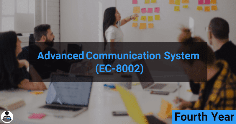 ADVANCED COMMUNICATION SYSTEM (EC-8002) RGPV notes CBGS Bachelor of engineering