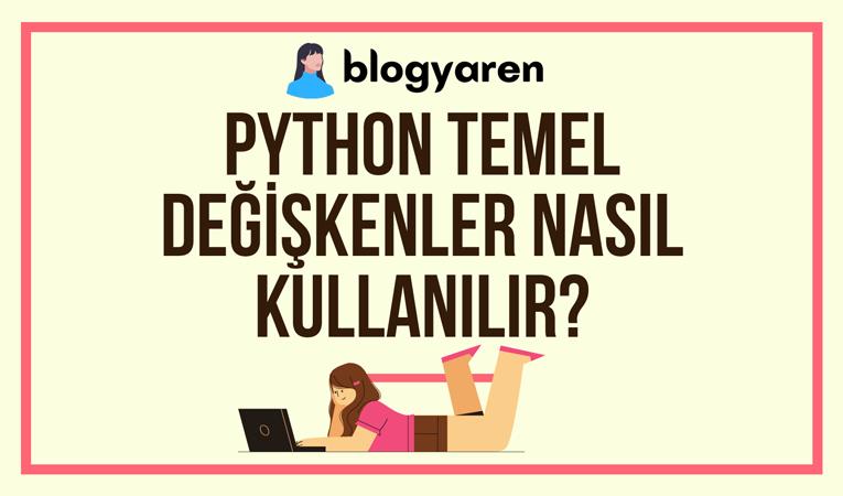 python programlama dili temel değişken tipleri