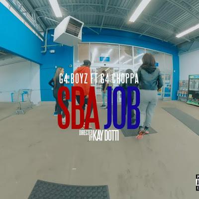 G4 Boyz Feat. G4 Choppa - SBA Jobs