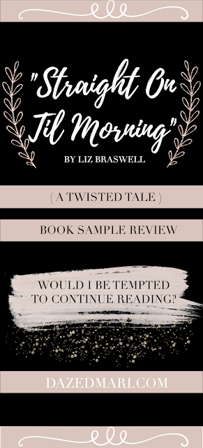 Book Sample Review - Straight On 'Til Morning (A Twisted Tale) by Liz Braswell