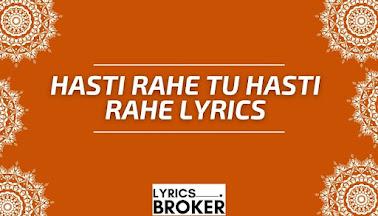 Hasti-Rahe-Tu-Hasti-Rahe-Lyrics