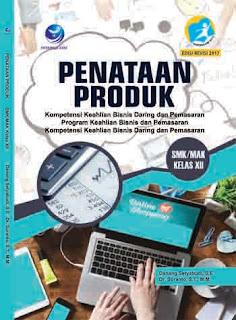 Penataan Produk - Kompetensi Keahlian Bisnis Daring dan Pemasaran - Program Keahlian Bisnis dan Pemasaran - SMK/MAK Kelas XII