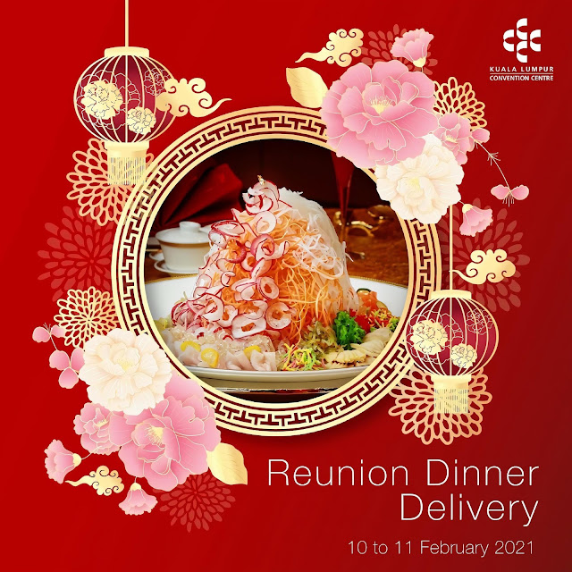 The Kuala Lumpur Convention Centre Brings Comfort, Safety and Convenience to your Home this Chinese New Year Eve Reunion