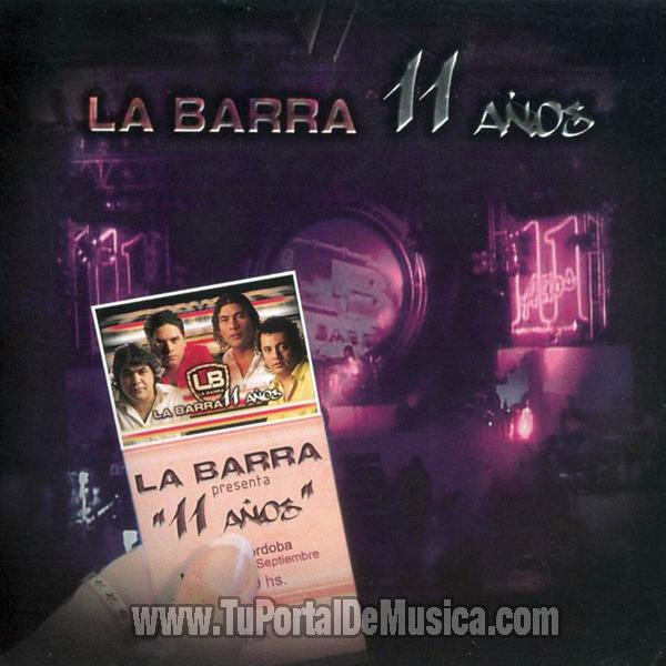 La Barra - 11 Años (2005)
