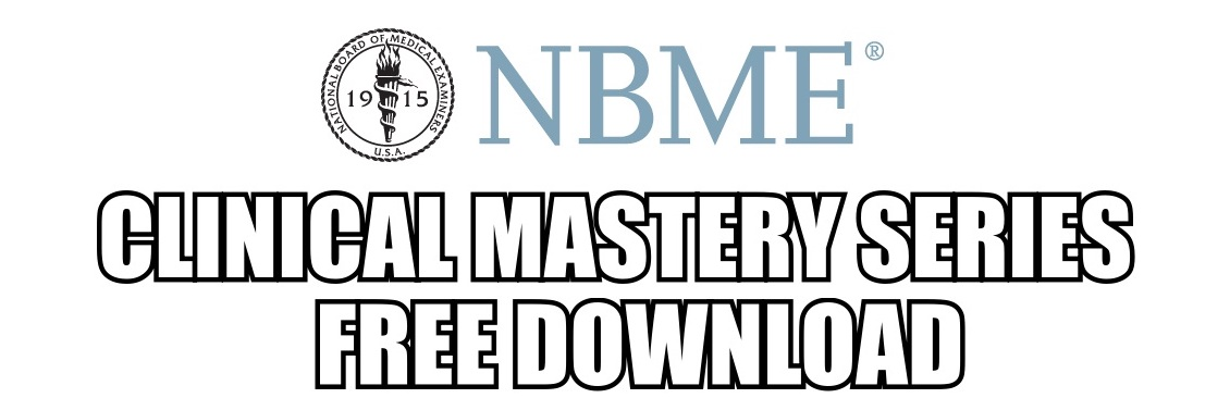 NBME Clinical Mastery Series with Answer [OFFLINE] ~ Medical Materials