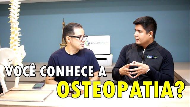 Você conhece a Osteopatia? | Edmilsom Ângelo | Chavalzada Saúde