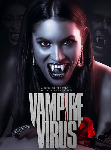 مشاهدة وتحميل فيلم الاثارة فيروس مصاص الدماء Vampire Virus 2020 مترجم بجودة عالية